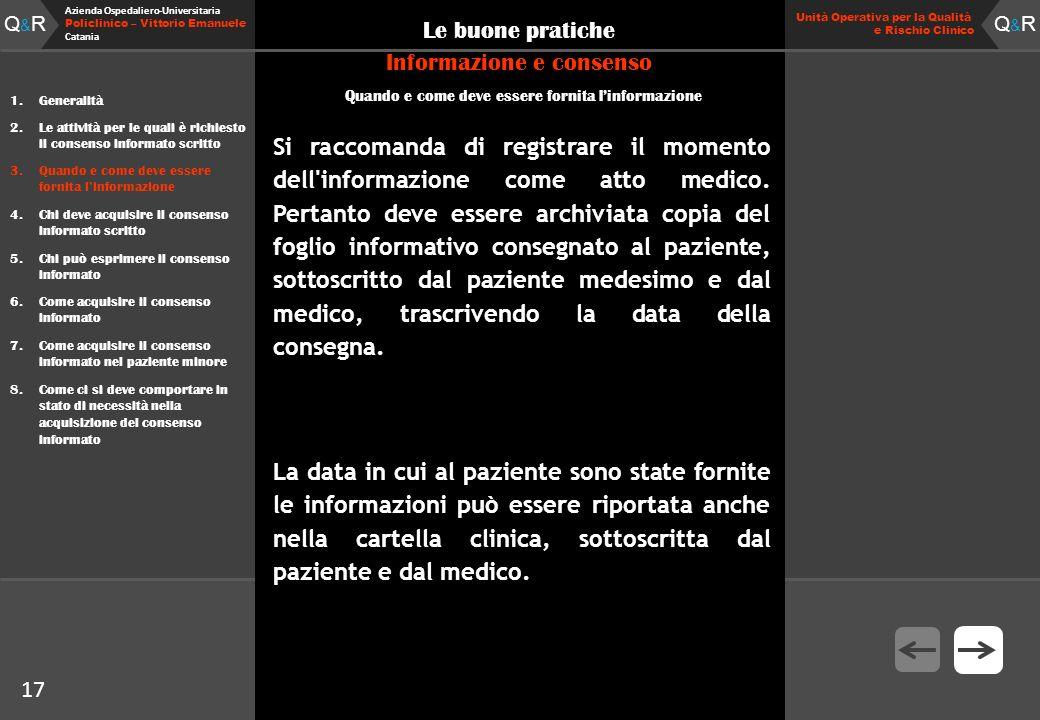 Q&RQ&R Azienda Ospedaliero-Universitaria Policlinico – Vittorio Emanuele Catania Q&RQ&R Unità Operativa per la Qualità e Rischio Clinico 17 Le buone p