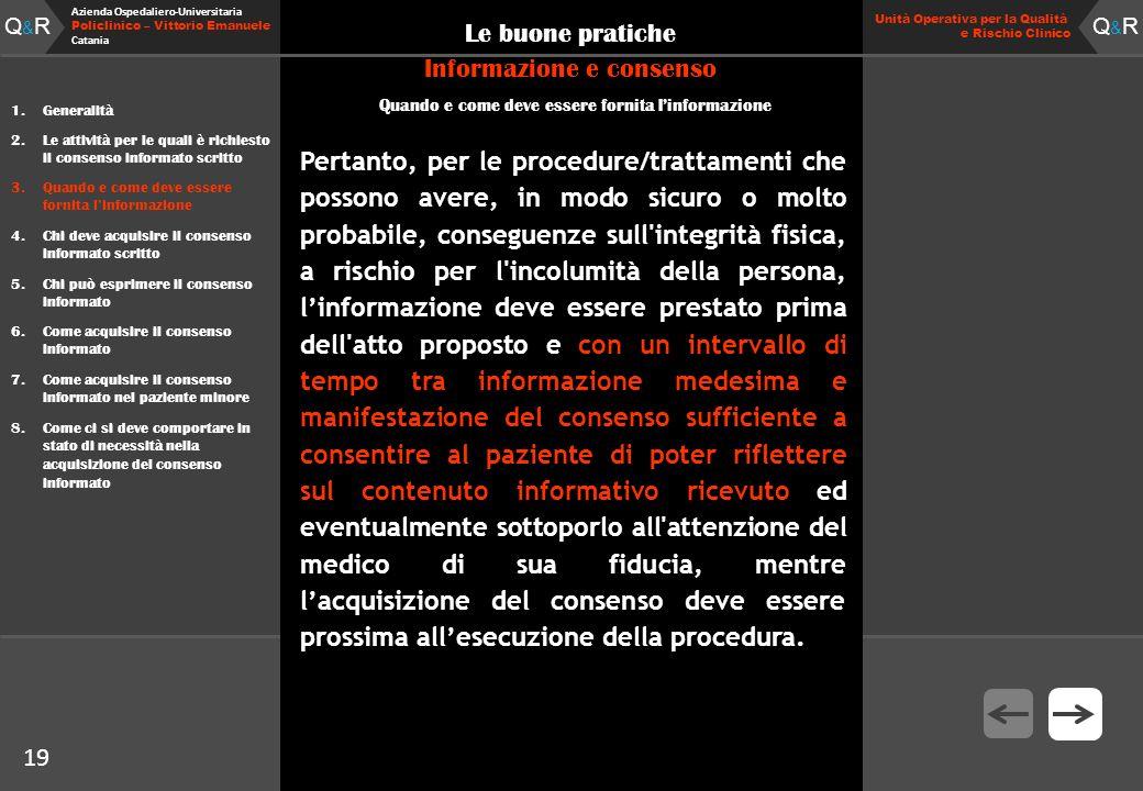 Q&RQ&R Azienda Ospedaliero-Universitaria Policlinico – Vittorio Emanuele Catania Q&RQ&R Unità Operativa per la Qualità e Rischio Clinico 19 Le buone p