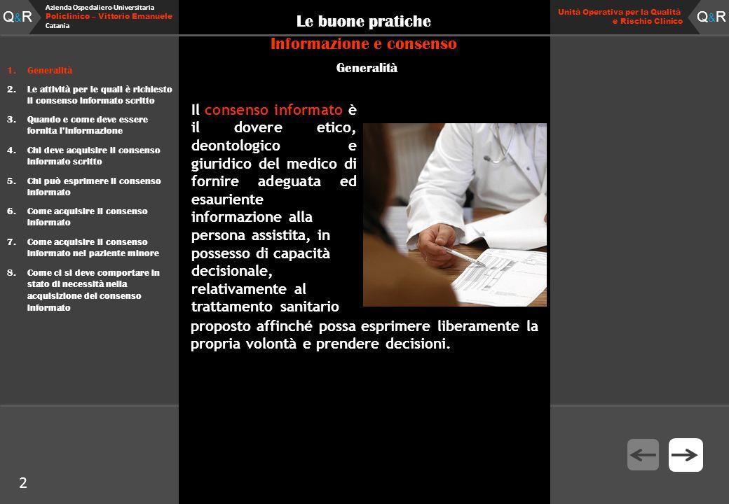 Q&RQ&R Azienda Ospedaliero-Universitaria Policlinico – Vittorio Emanuele Catania Q&RQ&R Unità Operativa per la Qualità e Rischio Clinico 2 Le buone pr