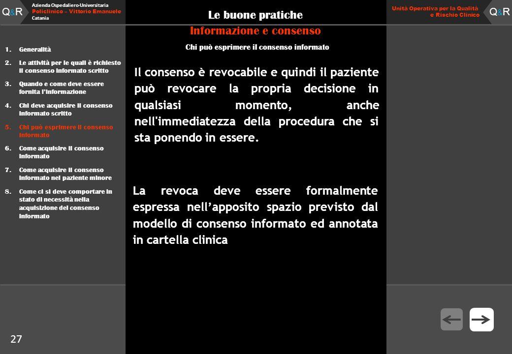 Q&RQ&R Azienda Ospedaliero-Universitaria Policlinico – Vittorio Emanuele Catania Q&RQ&R Unità Operativa per la Qualità e Rischio Clinico 27 Le buone p