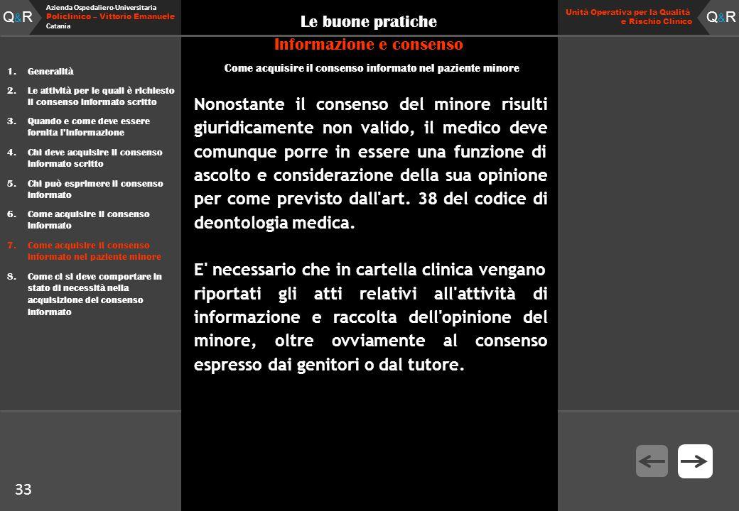 Q&RQ&R Azienda Ospedaliero-Universitaria Policlinico – Vittorio Emanuele Catania Q&RQ&R Unità Operativa per la Qualità e Rischio Clinico 33 Le buone p
