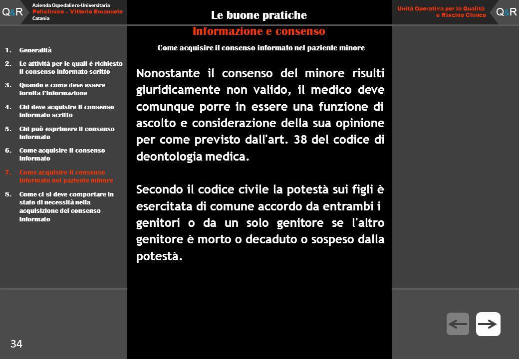 Q&RQ&R Azienda Ospedaliero-Universitaria Policlinico – Vittorio Emanuele Catania Q&RQ&R Unità Operativa per la Qualità e Rischio Clinico 34 Le buone p