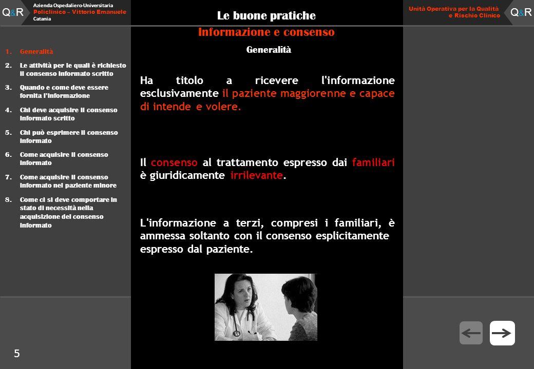 Q&RQ&R Azienda Ospedaliero-Universitaria Policlinico – Vittorio Emanuele Catania Q&RQ&R Unità Operativa per la Qualità e Rischio Clinico 5 Le buone pr