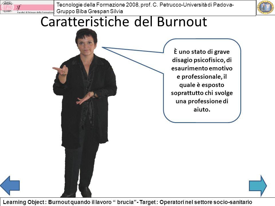 Caratteristiche del Burnout È uno stato di grave disagio psicofisico, di esaurimento emotivo e professionale, il quale è esposto soprattutto chi svolg