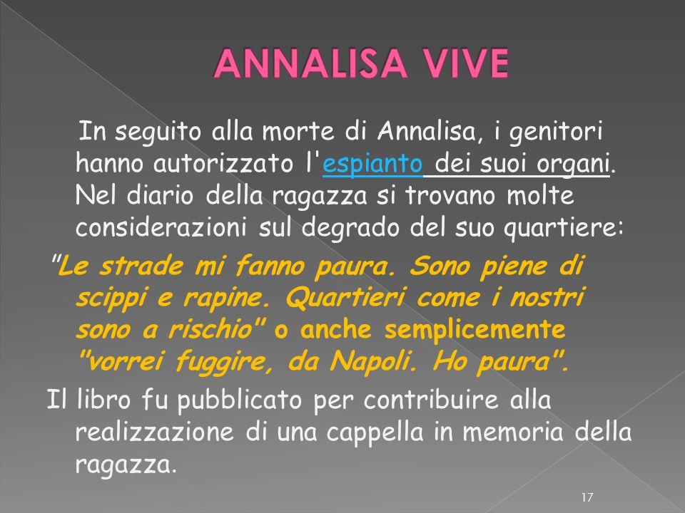 «Se mi danno un lavoro vado via da Napoli, non voglio far fare a Emanuela, l'altra mia figlia, la stessa fine di Annalisa», ha dichiarato il padre di