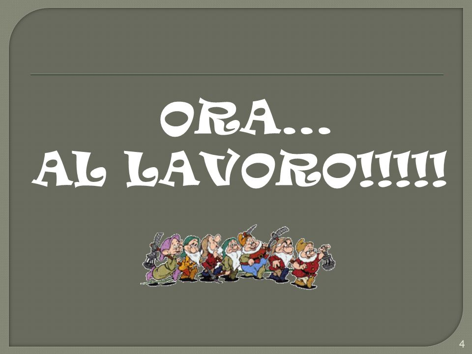 ORA… AL LAVORO!!!!! 4