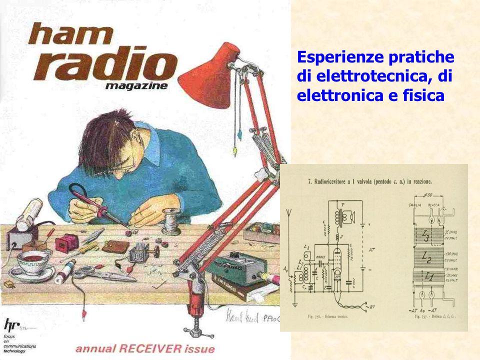Esperienze pratiche di elettrotecnica, di elettronica e fisica