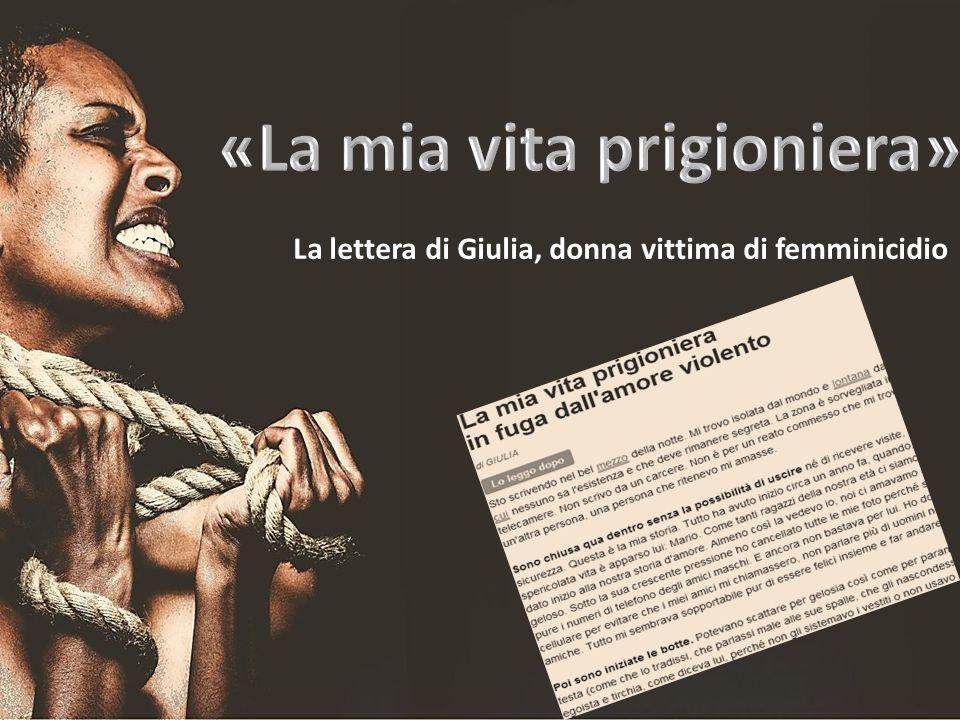 La lettera di Giulia, donna vittima di femminicidio