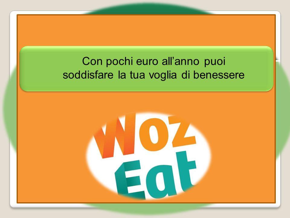 Con pochi euro allanno puoi soddisfare la tua voglia di benessere