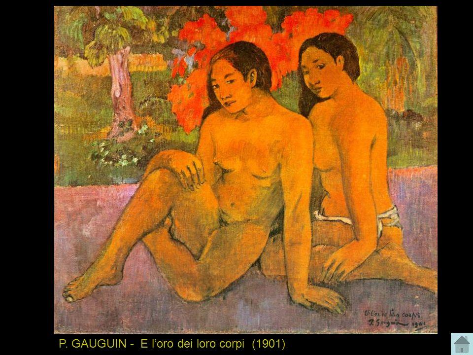 P. GAUGUIN - E loro dei loro corpi (1901)