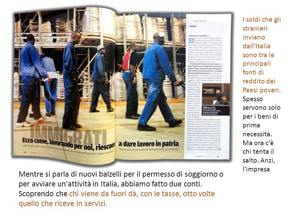 Mentre si parla di nuovi balzelli per il permesso di soggiorno o per avviare un attività in Italia, abbiamo fatto due conti.