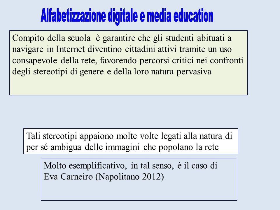 Compito della scuola è garantire che gli studenti abituati a navigare in Internet diventino cittadini attivi tramite un uso consapevole della rete, fa
