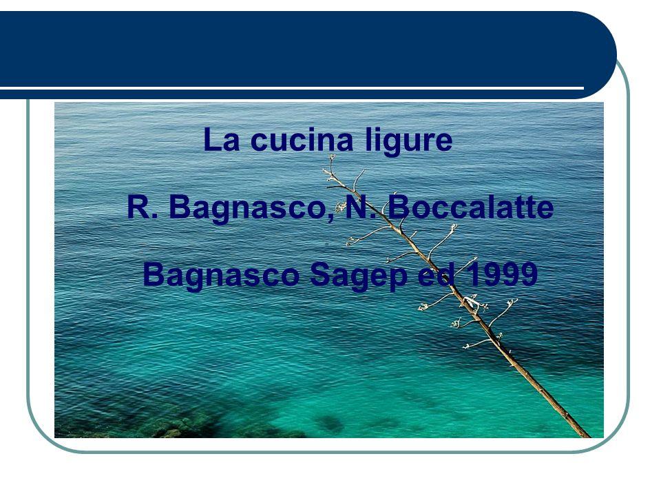 La cucina ligure R. Bagnasco, N. Boccalatte Bagnasco Sagep ed 1999