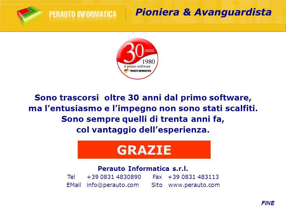 FINE Perauto Informatica s.r.l. Tel +39 0831 4830890 Fax +39 0831 483113 EMail info@perauto.com Sito www.perauto.com Sono trascorsi oltre 30 anni dal