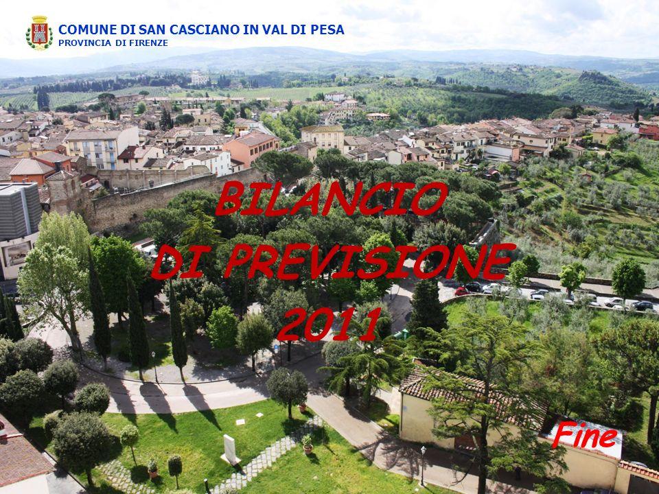 BILANCIO DI PREVISIONE 2011 COMUNE DI SAN CASCIANO IN VAL DI PESA PROVINCIA DI FIRENZE Fine