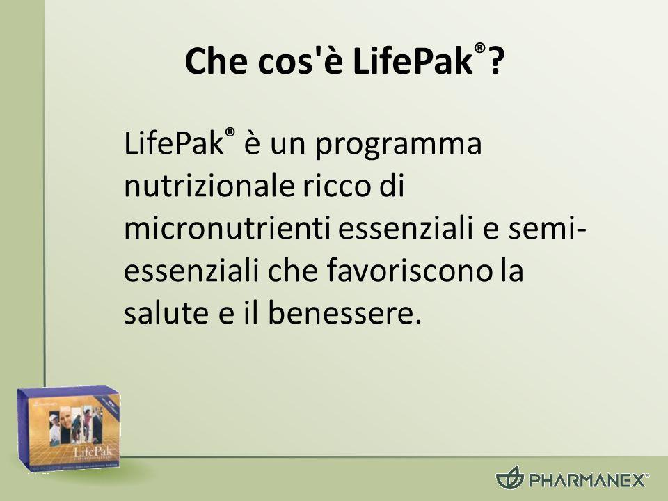 Che cos'è LifePak ® ? LifePak ® è un programma nutrizionale ricco di micronutrienti essenziali e semi- essenziali che favoriscono la salute e il benes