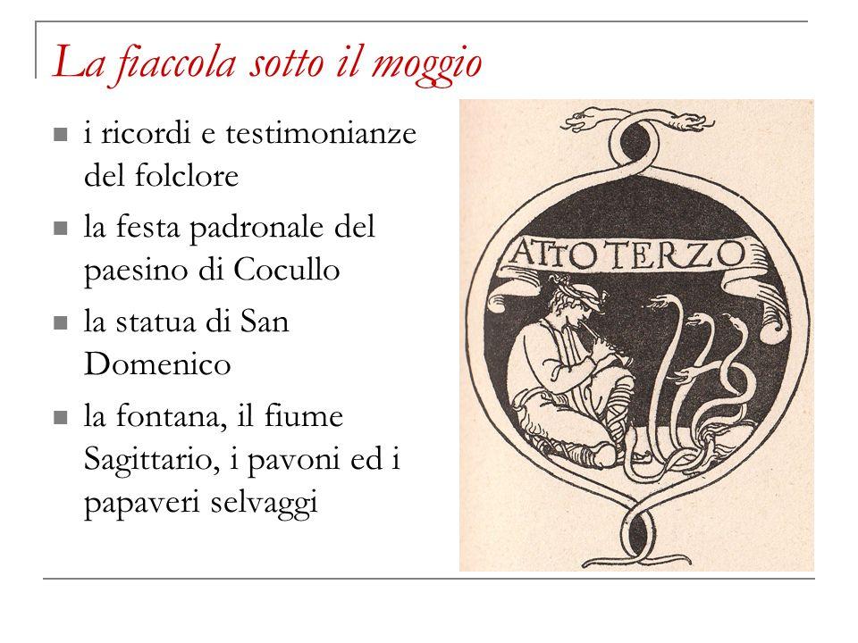 La fiaccola sotto il moggio i ricordi e testimonianze del folclore la festa padronale del paesino di Cocullo la statua di San Domenico la fontana, il