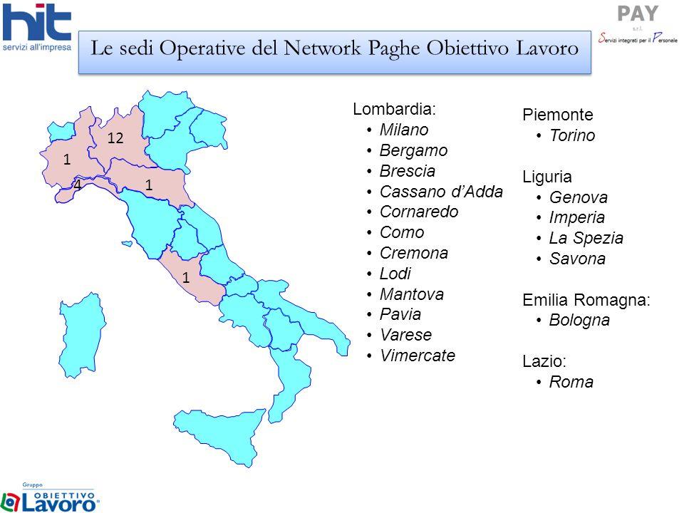 Lombardia: Milano Bergamo Brescia Cassano dAdda Cornaredo Como Cremona Lodi Mantova Pavia Varese Vimercate Piemonte Torino Liguria Genova Imperia La S