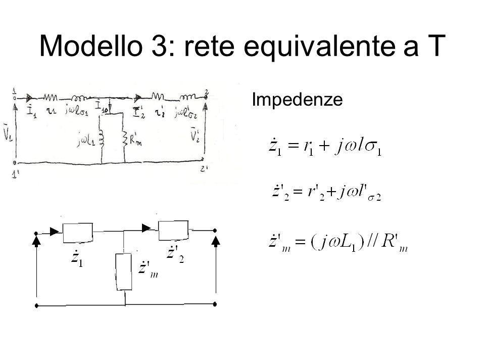 Modello 3: rete equivalente a T Impedenze