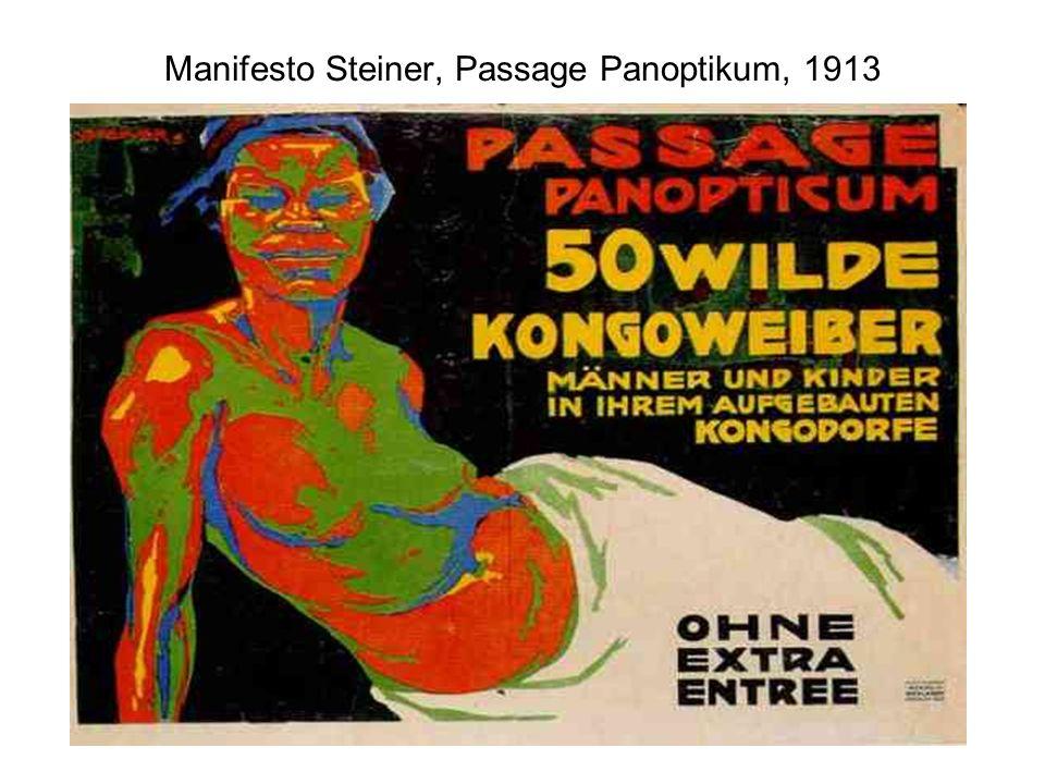 Manifesto Steiner, Passage Panoptikum, 1913