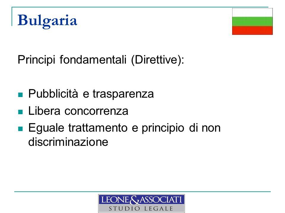 Bulgaria Principi fondamentali (Direttive): Pubblicità e trasparenza Libera concorrenza Eguale trattamento e principio di non discriminazione