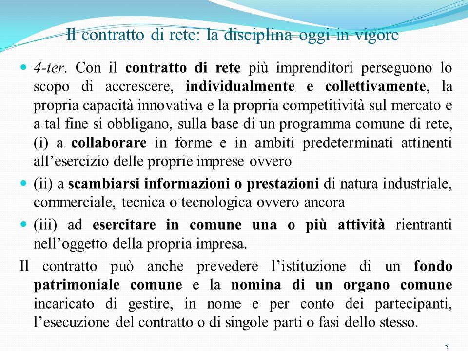 5 Il contratto di rete: la disciplina oggi in vigore 4-ter.
