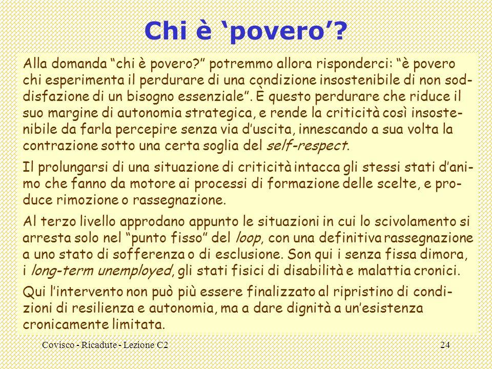Covisco - Ricadute - Lezione C224 Chi è povero. Alla domanda chi è povero.
