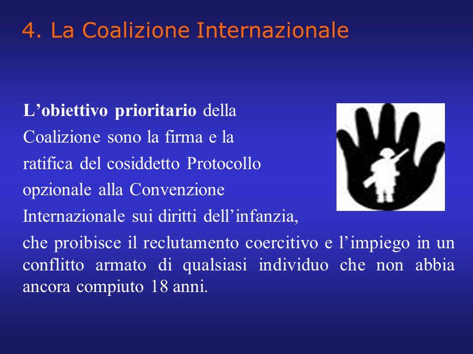 4. La Coalizione Internazionale Lobiettivo prioritario della Coalizione sono la firma e la ratifica del cosiddetto Protocollo opzionale alla Convenzio
