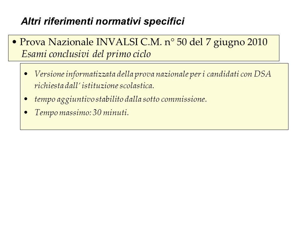 Prova Nazionale INVALSI C.M. n° 50 del 7 giugno 2010 Esami conclusivi del primo ciclo Versione informatizzata della prova nazionale per i candidati co