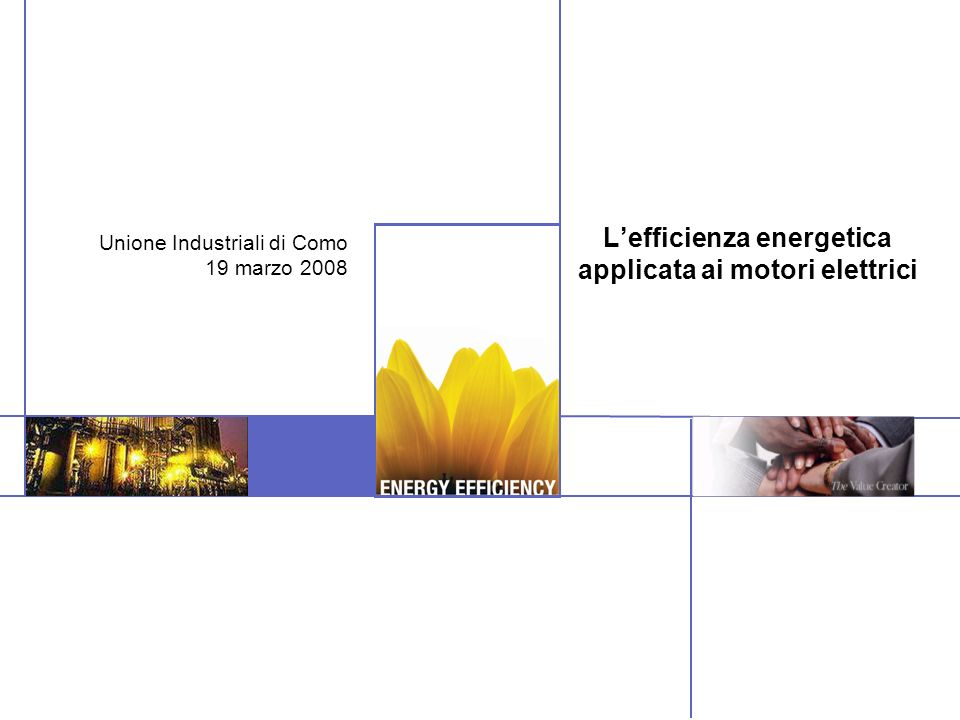 Esempi di casi reali Azienda di produzione granulati Motori EFF1
