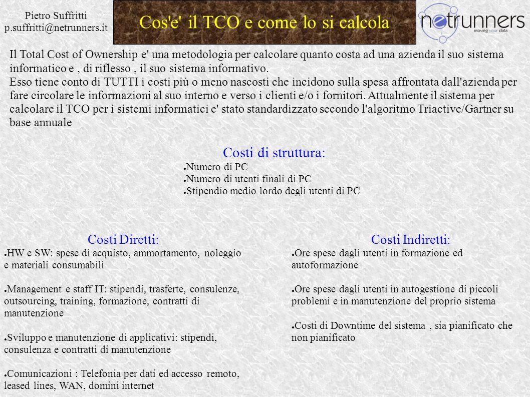 Pietro Suffritti p.suffritti@netrunners.it Considerazioni Preliminari Elementi di Economicità NO.