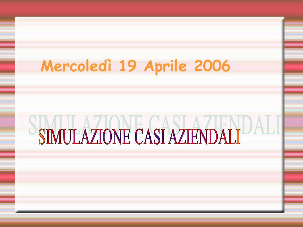 Mercoledì 19 Aprile 2006