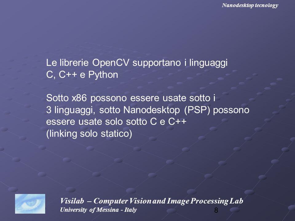 49 Visilab – Computer Vision and Image Processing Lab University of Messina - Italy Nanodesktop tecnology E questo è il risultato (param1=9)
