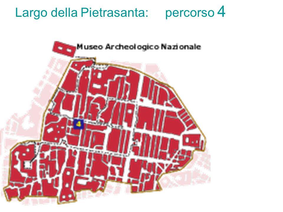 Largo della Pietrasanta: percorso 4
