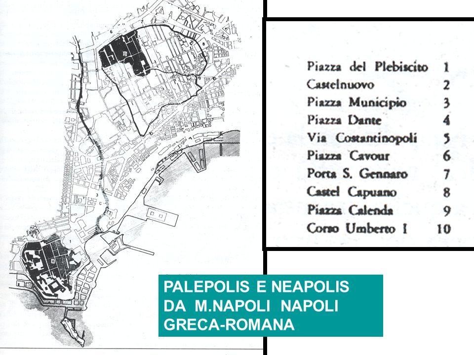 PALEPOLIS E NEAPOLIS DA M.NAPOLI NAPOLI GRECA-ROMANA