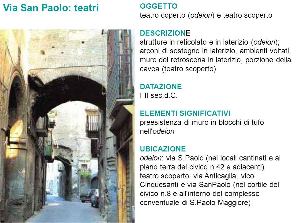 OGGETTO teatro coperto (odeion) e teatro scoperto DESCRIZIONE strutture in reticolato e in laterizio (odeion); arconi di sostegno in laterizio, ambien