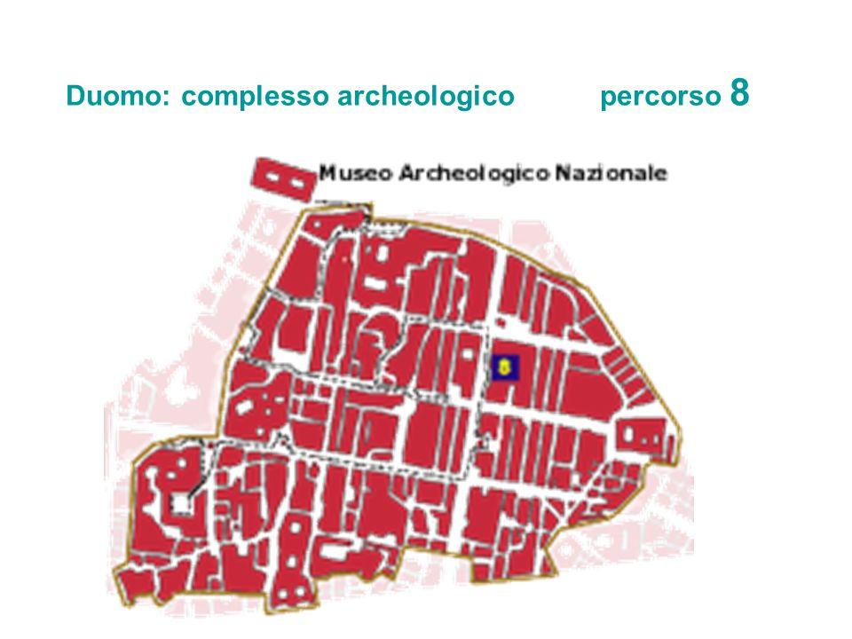 Duomo: complesso archeologico percorso 8