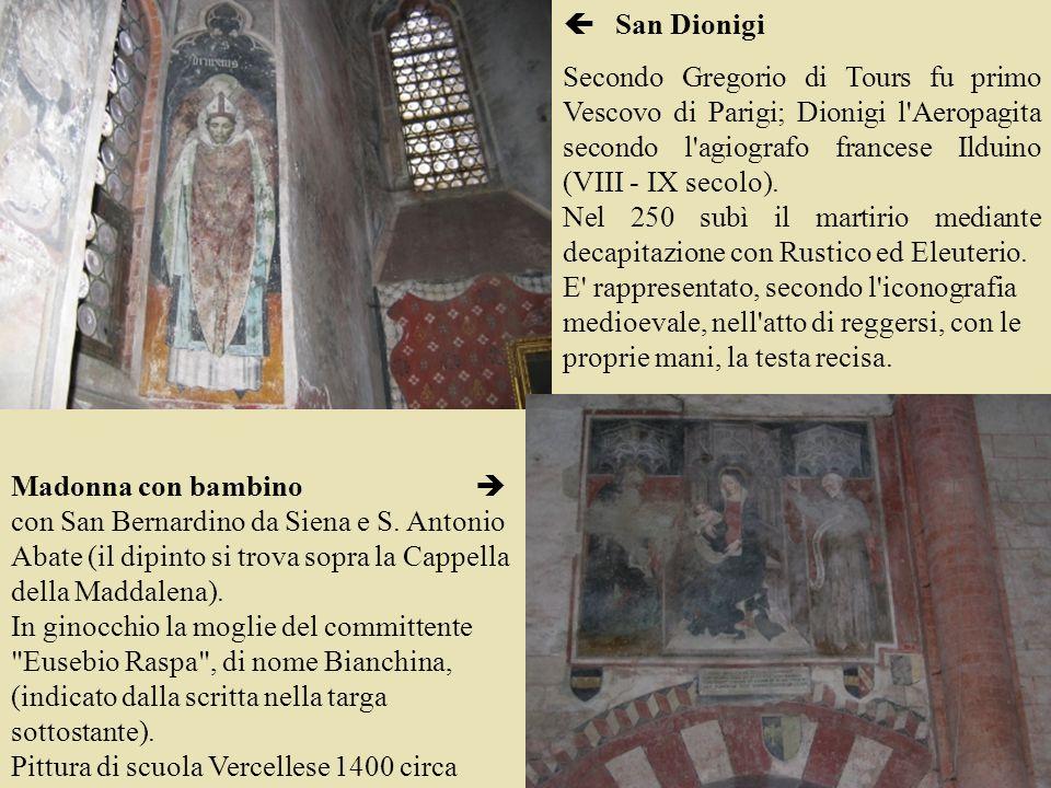 San Dionigi Secondo Gregorio di Tours fu primo Vescovo di Parigi; Dionigi l'Aeropagita secondo l'agiografo francese Ilduino (VIII - IX secolo). Nel 25