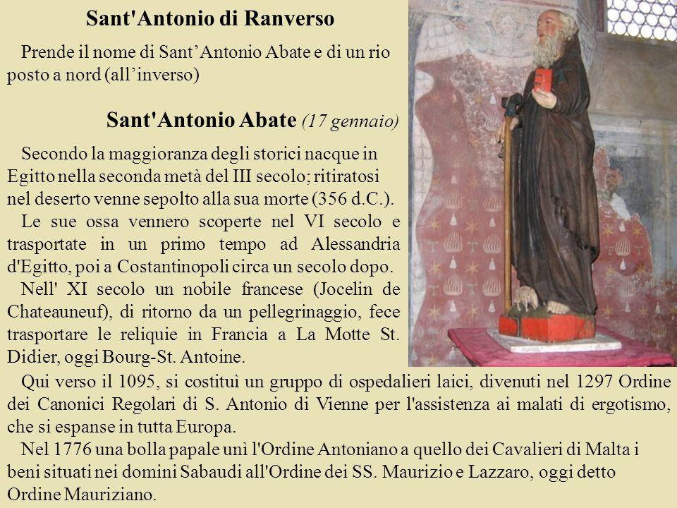 Qui verso il 1095, si costituì un gruppo di ospedalieri laici, divenuti nel 1297 Ordine dei Canonici Regolari di S. Antonio di Vienne per l'assistenza