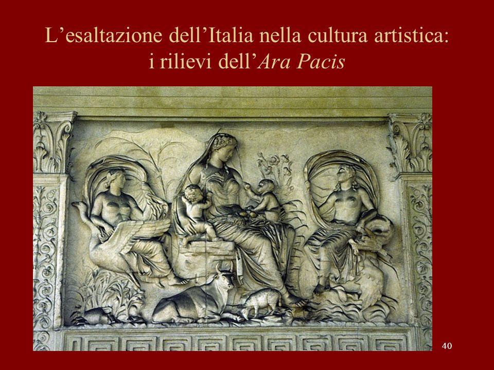 40 Lesaltazione dellItalia nella cultura artistica: i rilievi dellAra Pacis