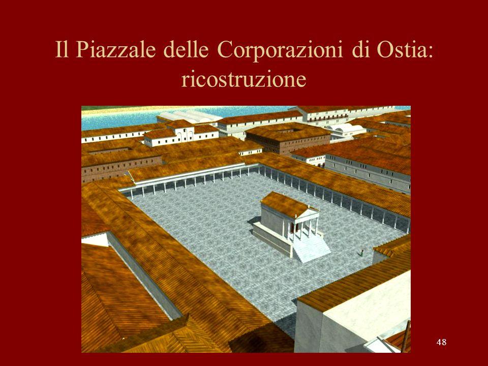 48 Il Piazzale delle Corporazioni di Ostia: ricostruzione