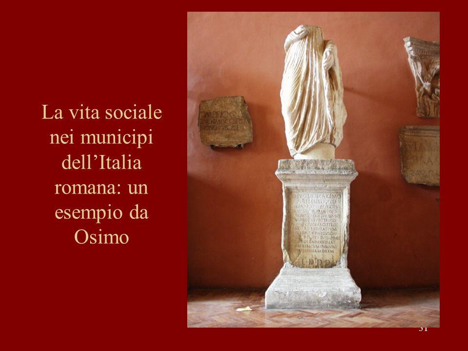 51 La vita sociale nei municipi dellItalia romana: un esempio da Osimo