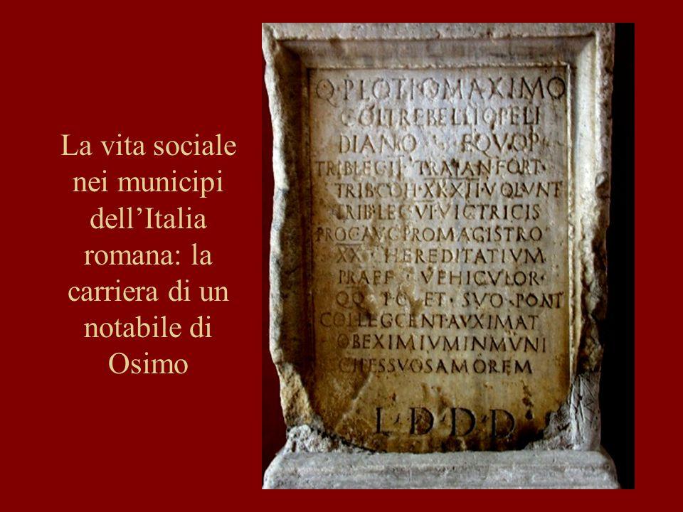 52 La vita sociale nei municipi dellItalia romana: la carriera di un notabile di Osimo