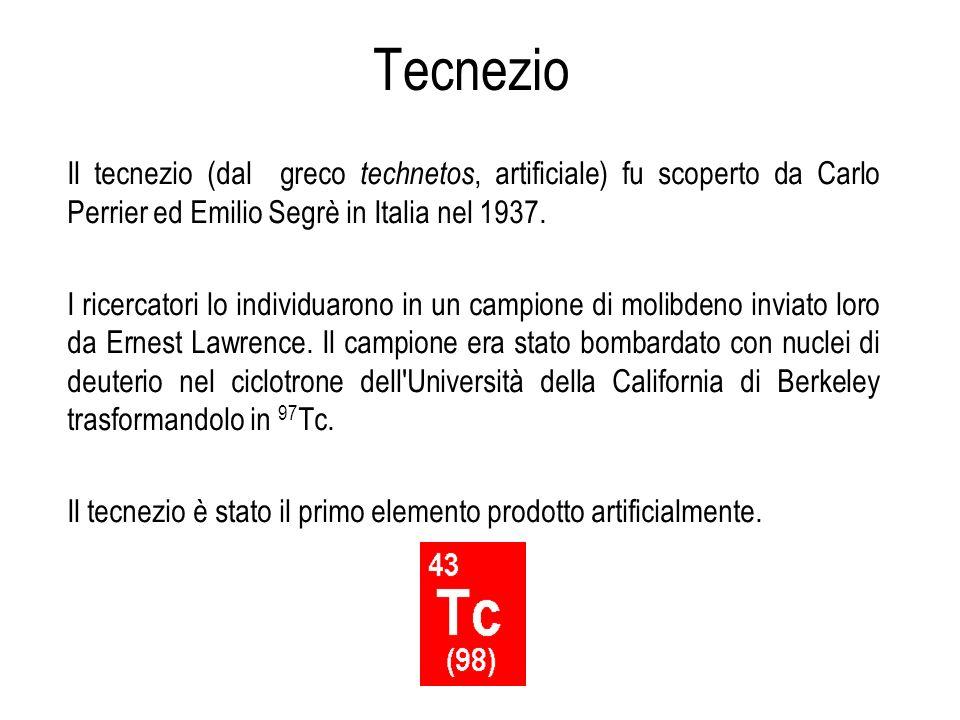 Il tecnezio (dal greco technetos, artificiale) fu scoperto da Carlo Perrier ed Emilio Segrè in Italia nel 1937. I ricercatori lo individuarono in un c