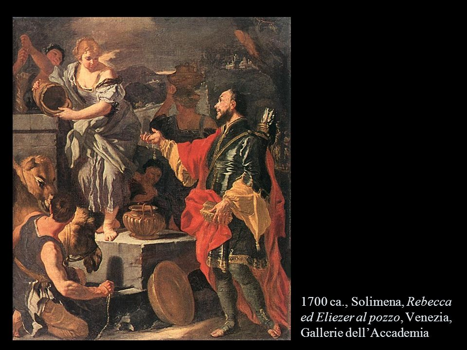 1700 ca., Solimena, Rebecca ed Eliezer al pozzo, Venezia, Gallerie dellAccademia