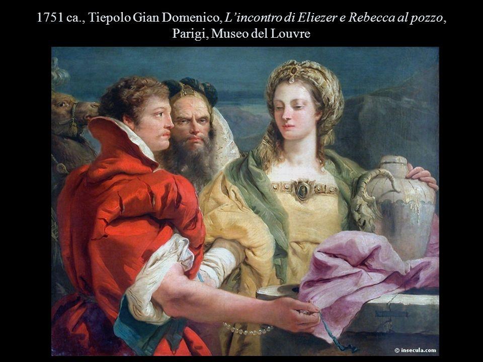 1751 ca., Tiepolo Gian Domenico, Lincontro di Eliezer e Rebecca al pozzo, Parigi, Museo del Louvre
