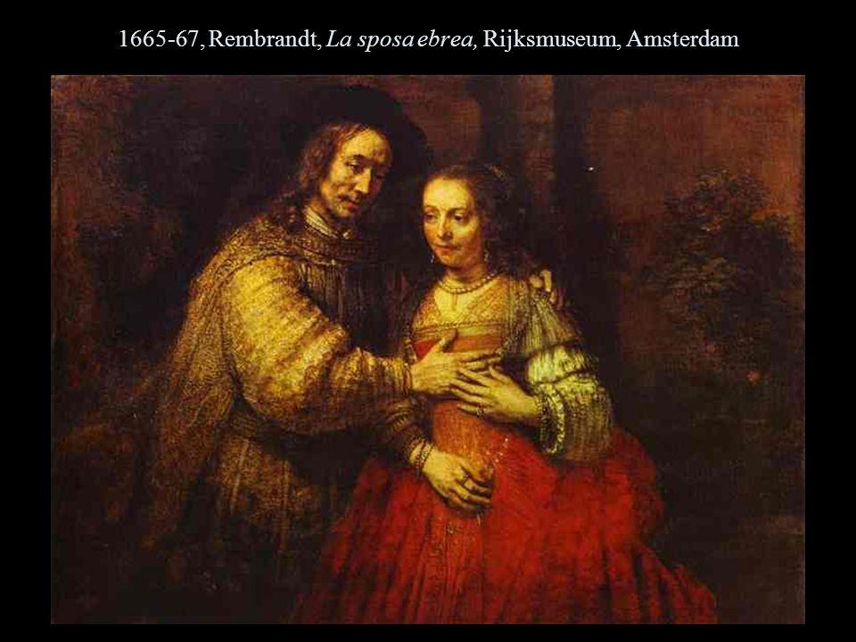 1665-67, Rembrandt, La sposa ebrea, Rijksmuseum, Amsterdam