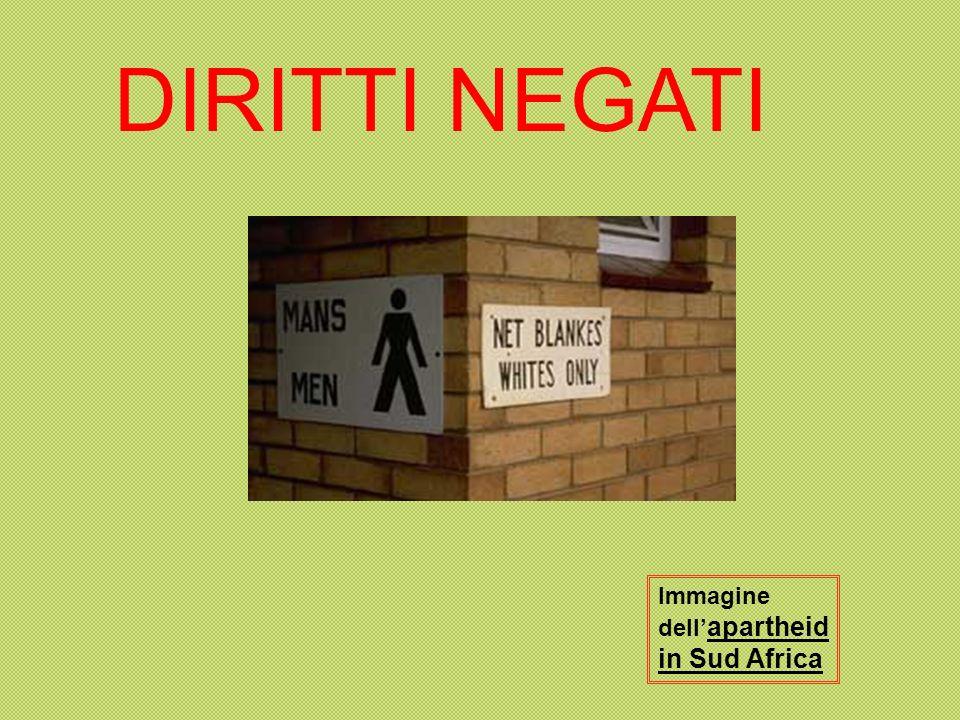 Immagine dell apartheid in Sud Africa DIRITTI NEGATI