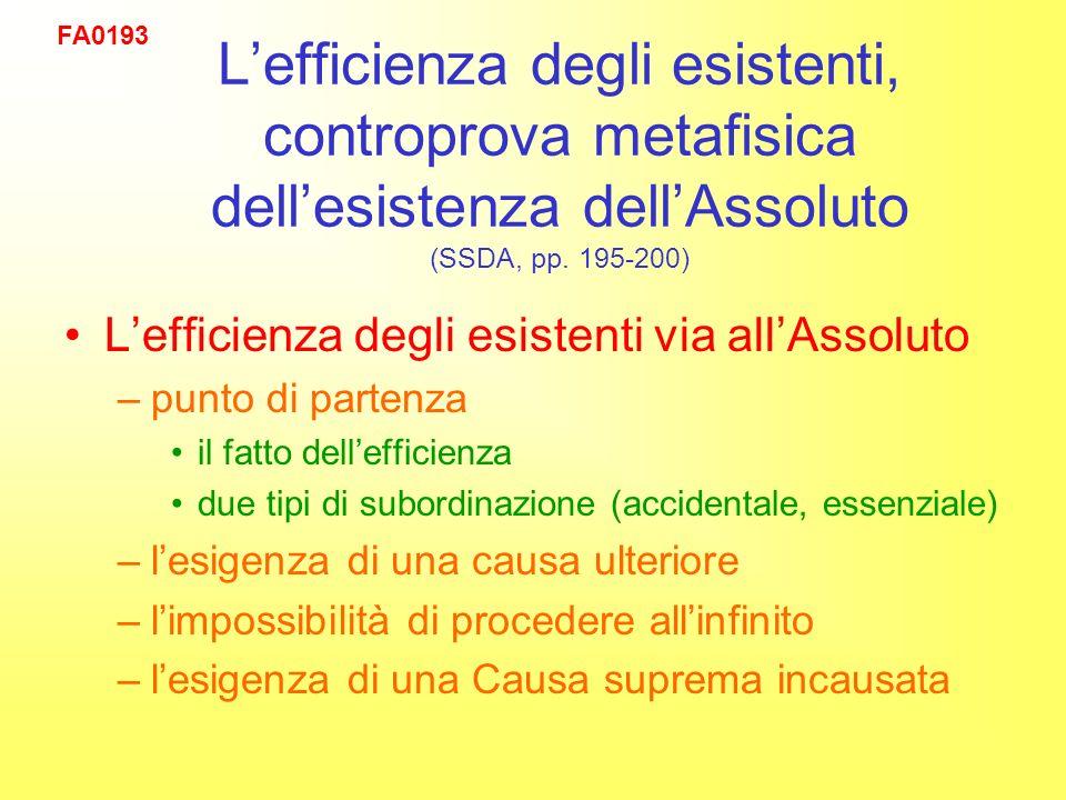 Lefficienza degli esistenti, controprova metafisica dellesistenza dellAssoluto (SSDA, pp.