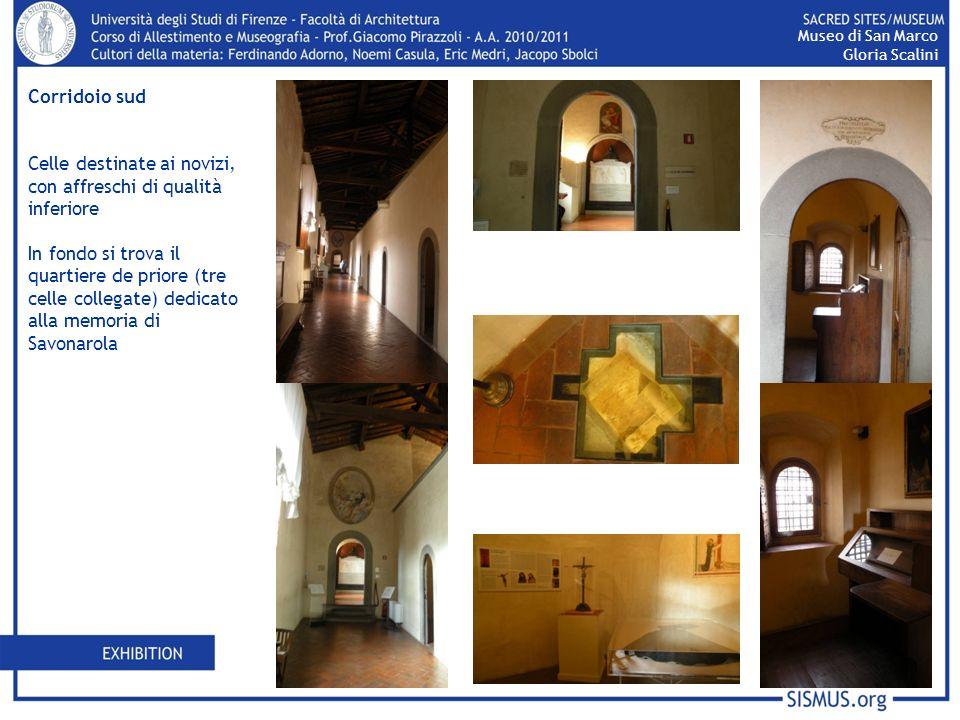 Corridoio sud Celle destinate ai novizi, con affreschi di qualità inferiore In fondo si trova il quartiere de priore (tre celle collegate) dedicato al